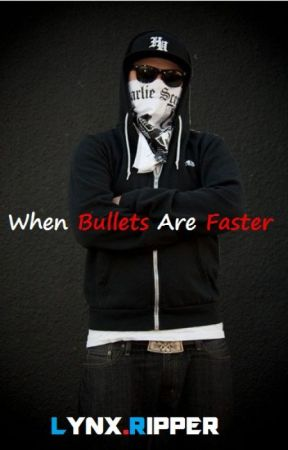 When Bullets Are Faster (A Hollywood Undead Fan Fic) by x-Undead-x