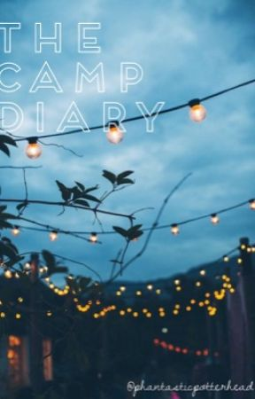 The Camp Diary by phantasticpotterhead