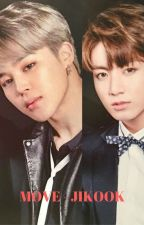 [92] Move - Jikook [COMPLETED] by btsrockz
