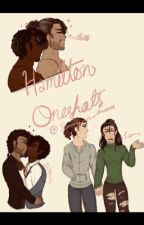 Hamilton Oneshots by Sammy_is_obsessed