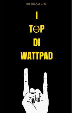 I TOP DI WATTPAD by BlackMirror24
