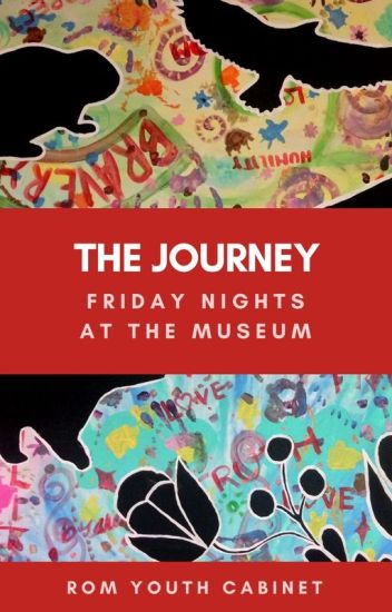 The Journey: Friday Nights at the Museum