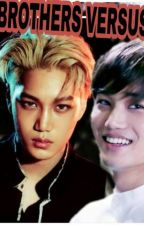 Brothers Versus (KaiStal) by LuvKaiStal