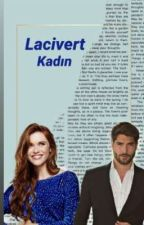 Lacivert Kadın  by ZeynYce