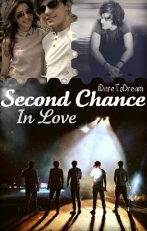 Second Chance In Love *on hold until further notice* by iDareToDream