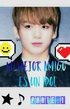 Jungkook Y Tu - Mi Mejor Amigo Es Un Idol   by emma_688