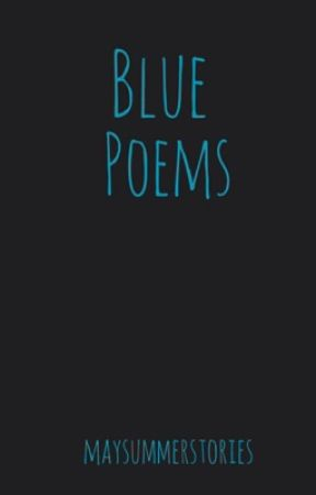 Blue Poems by maysummerstories