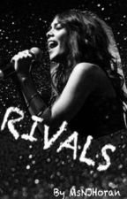 Rivals (A One Direction Fanfic) by MsNJHoran