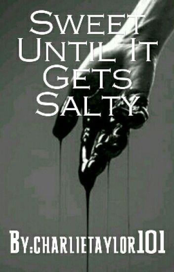 Sweet Until It Gets Salty (Michifer/Sabriel/Destiel)