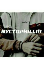 Nyctophillia || [tardy] by sadtumblrpoesie