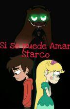Si se puede Amar -Starco by Pandicornio1602