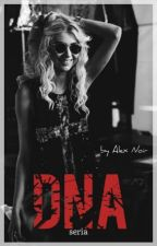 DNA/RNA (seria DNA, Zayn Malik fanfiction) ✔️ by AlexNoir