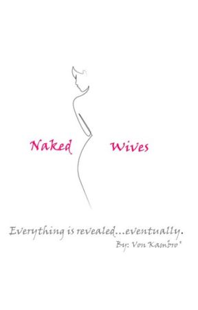 Naked Wives. (Vol. I) by VonKambro
