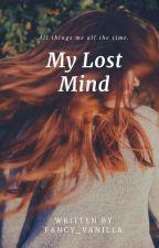 My Lost Mind by Fantaisie_Vanille