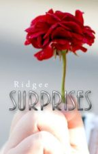 Surprises by Ridgee