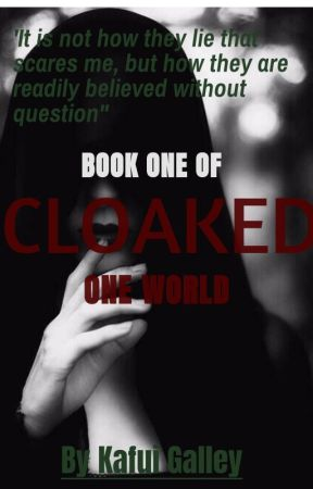 Cloaked - One World  by Blooming_Howl