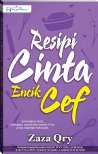 RESIPI CINTA ENCIK CEF by dearnovels