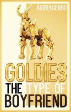 Goldies: The type of boyfriend by AioriaGenro
