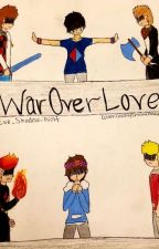 A War Over Love by Eve_Shadow_Wolf