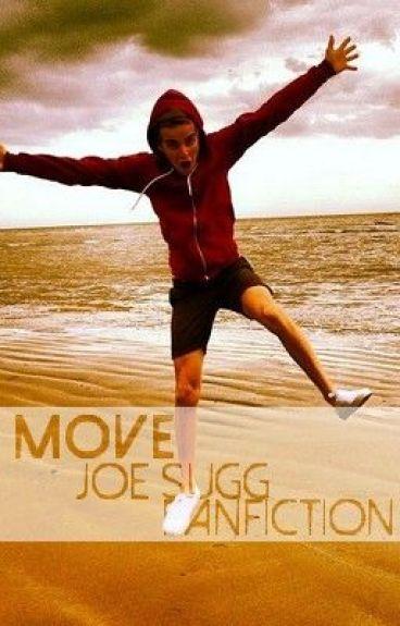 Move - Joe Sugg Fanfiction