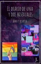 El diario de dos bisexuales. by TwoRainbowGirls