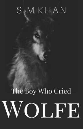 The Boy Who Cried Wolfe (SPIN-OFF) by swaggpumpkin