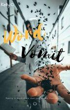 Word Vomit by KellyOchonogor