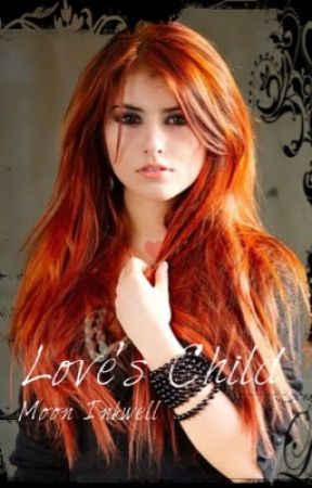 Love's Child by Cold_Matchmaker