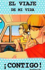 El viaje de mi vida CONTIGO! [Zosan♥] by AnnSowi80