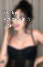 Twitter Venezuela ☆ H.S by SmallpieceofheavenK