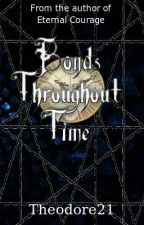 Bonds Throughout Time by Theodore21