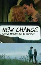 New Chance - Shawn Mendes & Ellie Bamber   (CONCLUIDA) by Grier_Hot_Boys