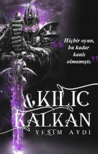 KILIÇ&KALKAN by freedomislost
