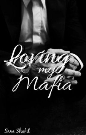 Loving My Mafia by writinglovesana