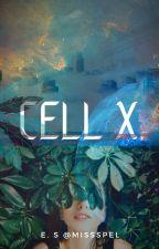 Cell X by MissSpel