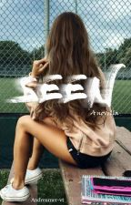 Seen - A Novella by Andreamer-vt