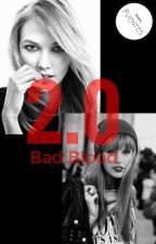 Bad Blood 2.0 (Kaylor) by DulceFuentes4