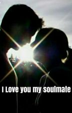 I Love You My Soulmate [COMPLETED] by yesitsromance