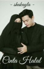 Cinta Halal - [ Marriage Love Series 1 ] by shakayla_sky