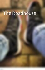 The Roadhouse by Book_Bum