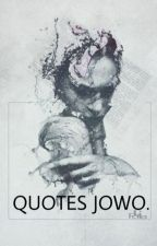 QUOTES JOWO by DivauraPutree