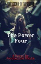 Book 4 (Vampire) - The Power Four (GirlxGirl) (COMPLETED) (Futanari) #Wattys2017 by JacquelineDohim