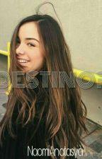 DESTINO? by NaomiAnatasya