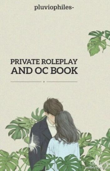 Private Roleplay ✮ OC book