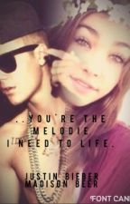 you're the Melodie i need to life. by JustinBelieber4E