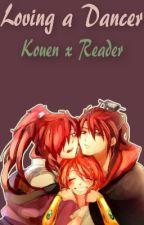 Loving a Dancer (Kouen x Reader) by YourLocalPlant