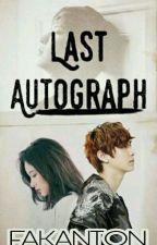 Last Autograph by Fakanton