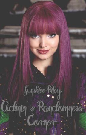 Admin's Randomness Corner by Sunshine-Riley