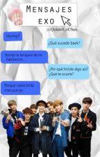 Mensajes | EXO by QuieroUnChen