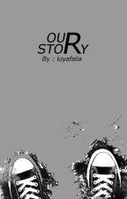 our story by kiyafalia